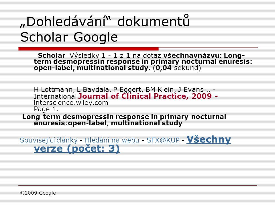"""""""Dohledávání dokumentů Scholar Google"""