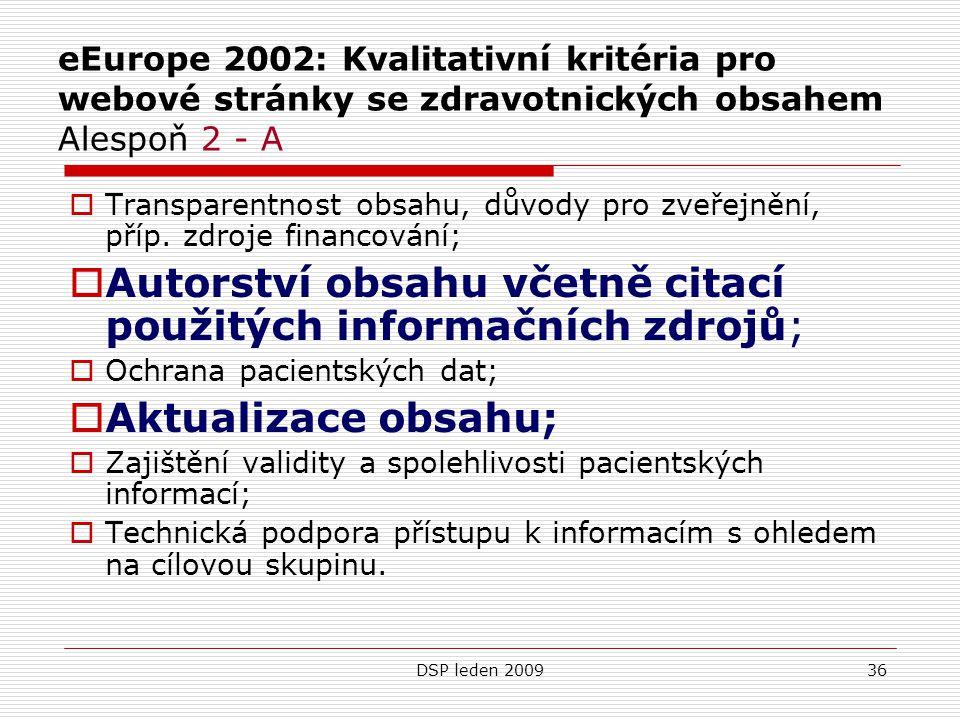 Autorství obsahu včetně citací použitých informačních zdrojů;