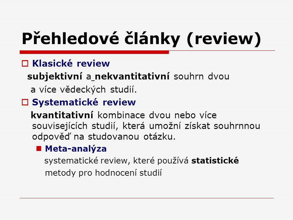 Přehledové články (review)