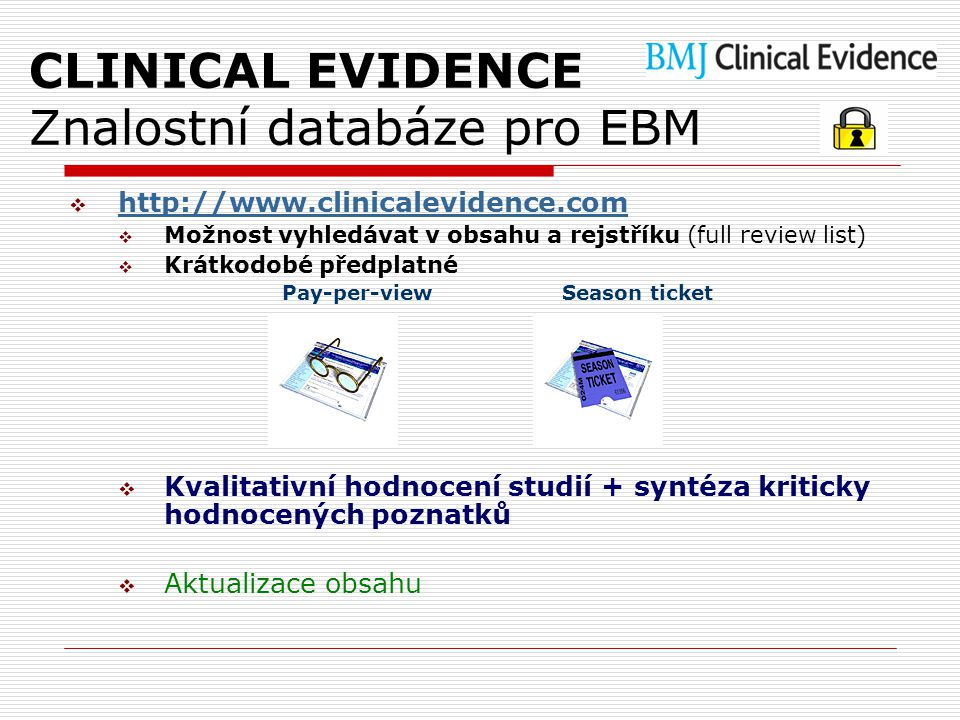 CLINICAL EVIDENCE Znalostní databáze pro EBM