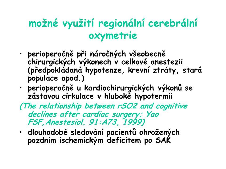 možné využití regionální cerebrální oxymetrie