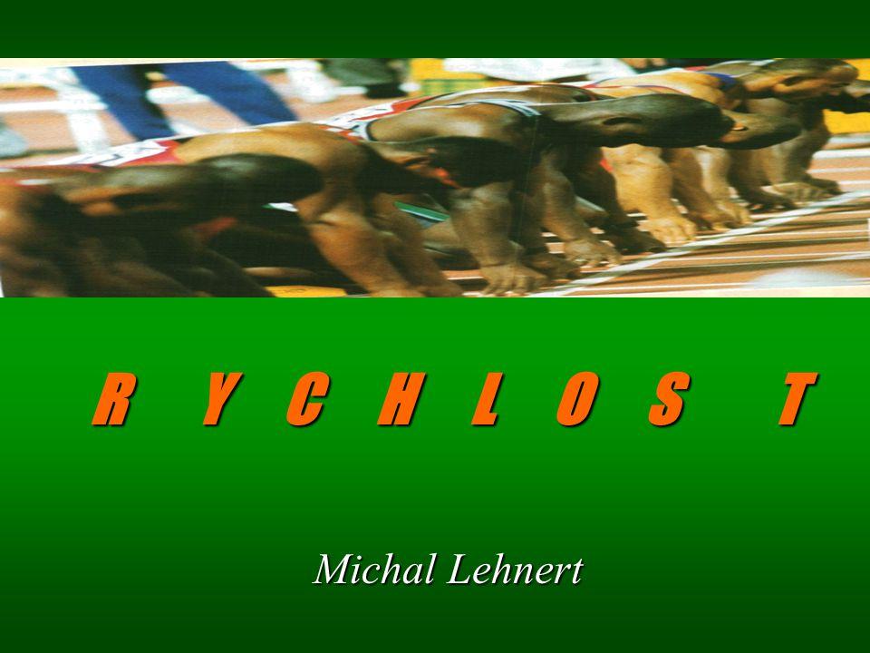 R Y C H L O S T Michal Lehnert