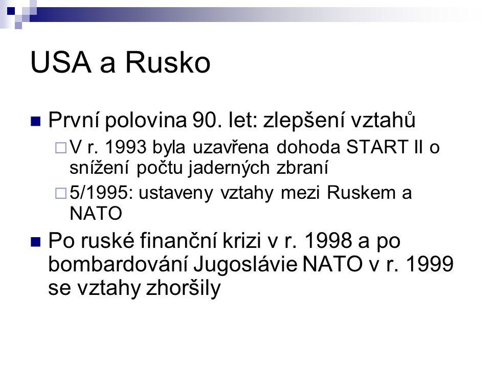 USA a Rusko První polovina 90. let: zlepšení vztahů