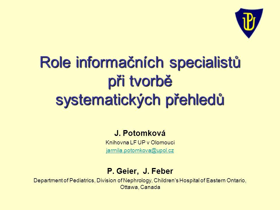 Role informačních specialistů při tvorbě systematických přehledů