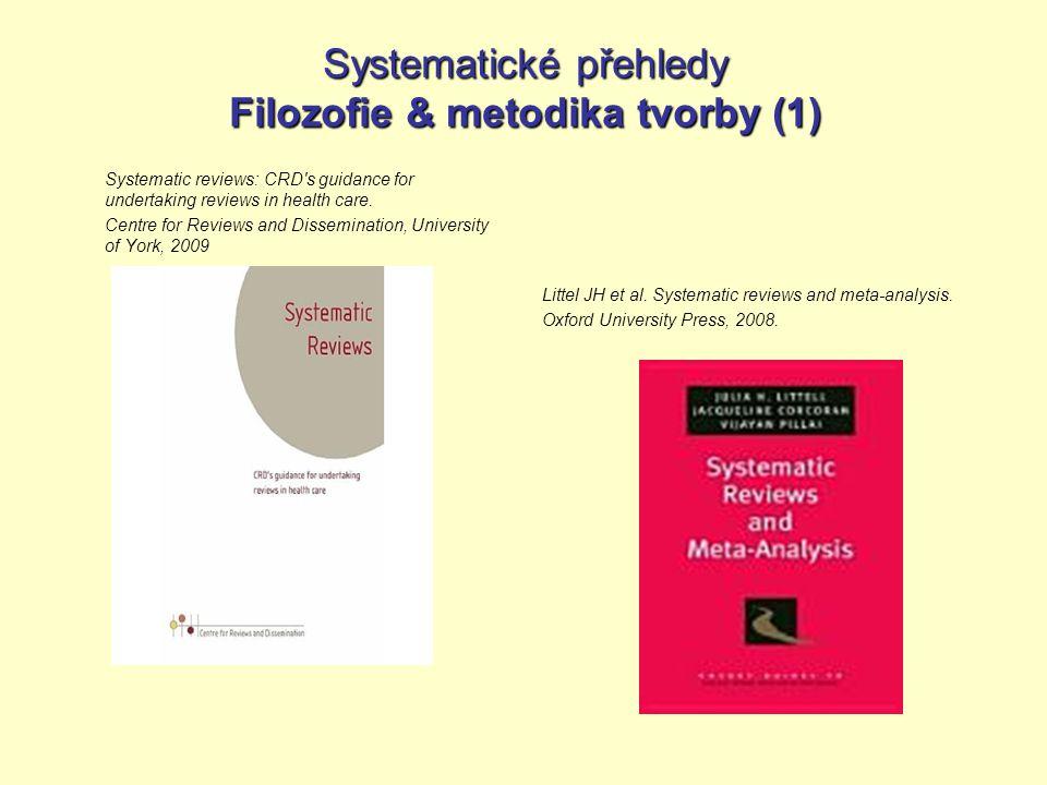 Systematické přehledy Filozofie & metodika tvorby (1)
