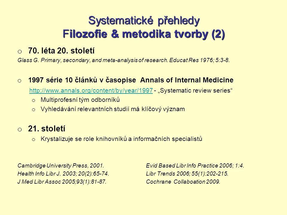 Systematické přehledy Filozofie & metodika tvorby (2)