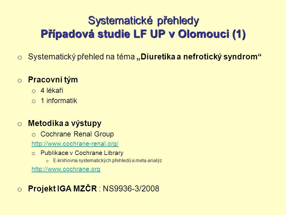 Systematické přehledy Případová studie LF UP v Olomouci (1)