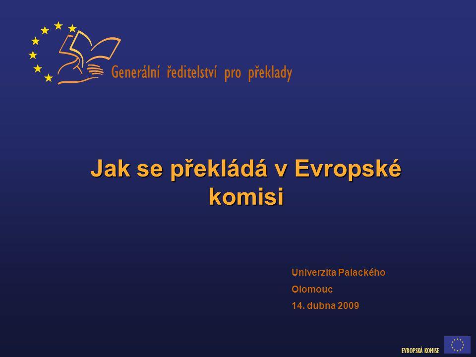 Jak se překládá v Evropské komisi