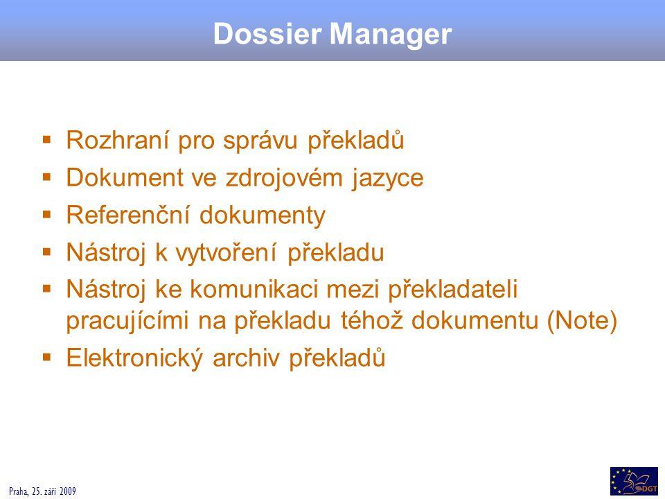 Dossier Manager Rozhraní pro správu překladů