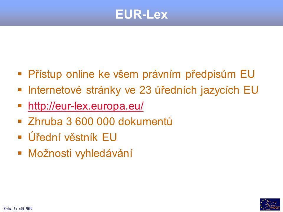 EUR-Lex Přístup online ke všem právním předpisům EU