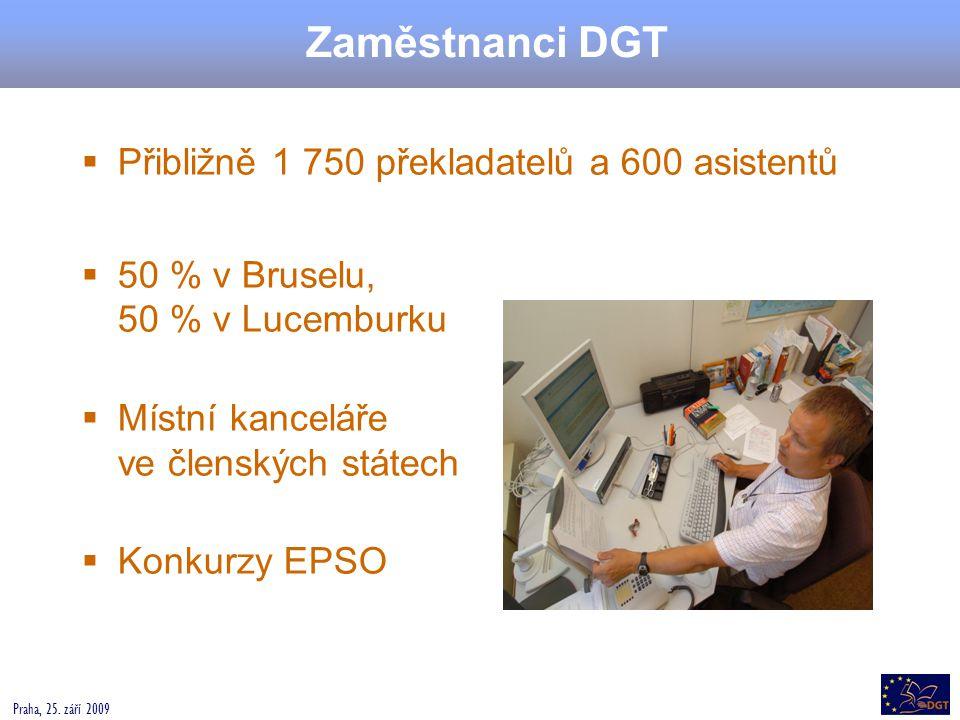 Zaměstnanci DGT Přibližně 1 750 překladatelů a 600 asistentů