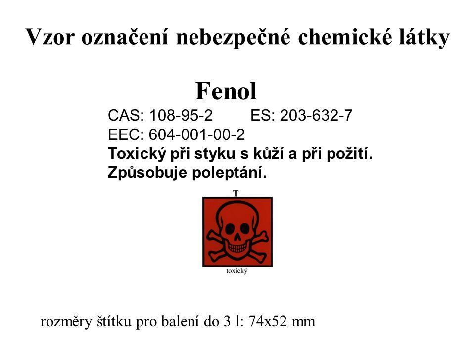 Vzor označení nebezpečné chemické látky