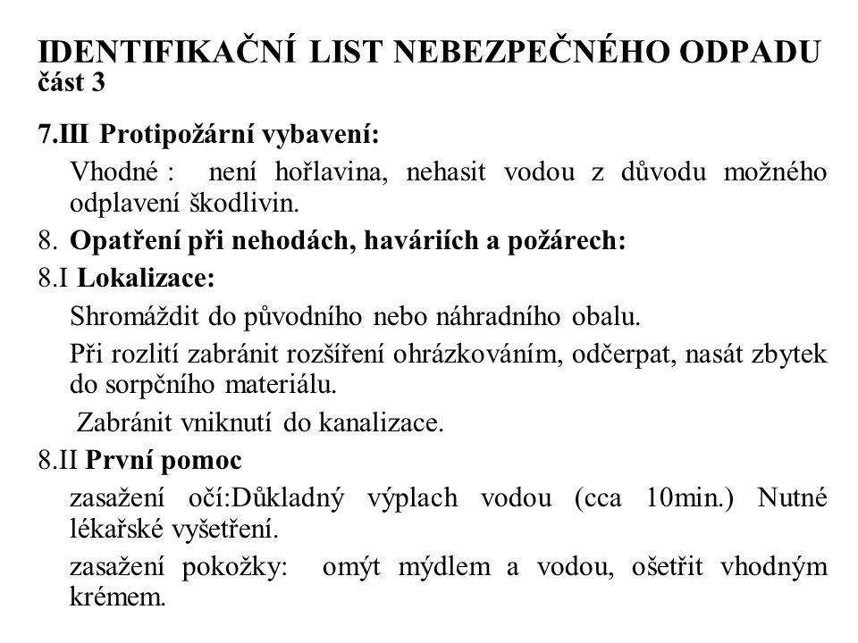 IDENTIFIKAČNÍ LIST NEBEZPEČNÉHO ODPADU část 3