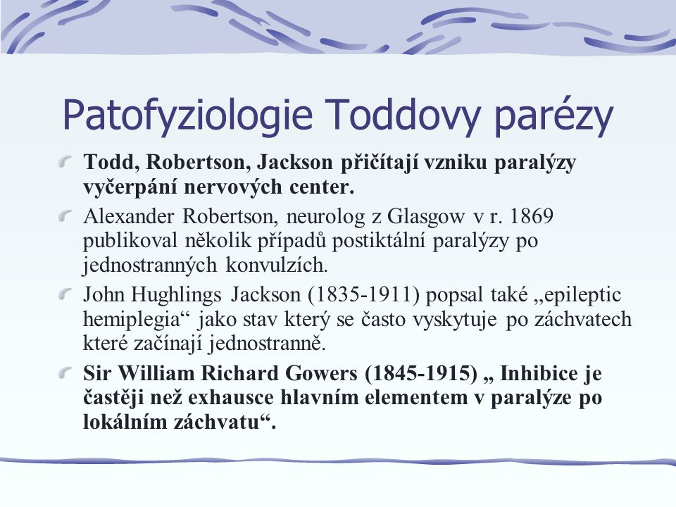 Patofyziologie Toddovy parézy