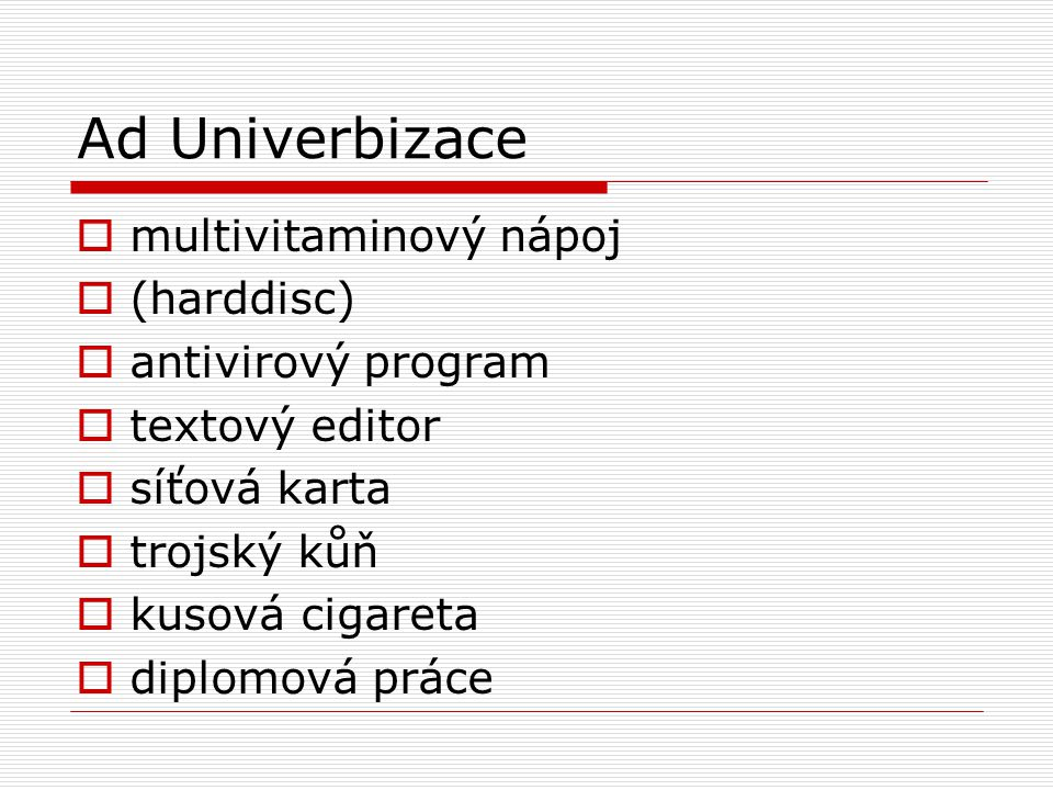Ad Univerbizace multivitaminový nápoj (harddisc) antivirový program