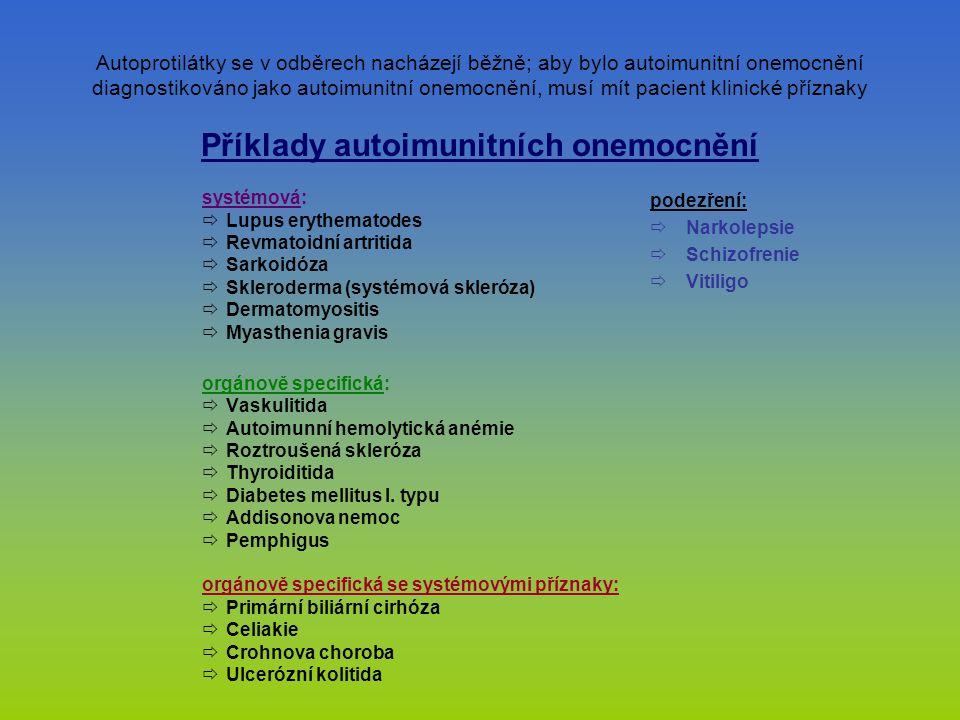 Příklady autoimunitních onemocnění