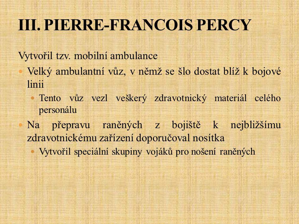 III. PIERRE-FRANCOIS PERCY