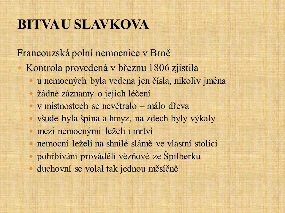 BITVA U SLAVKOVA Francouzská polní nemocnice v Brně