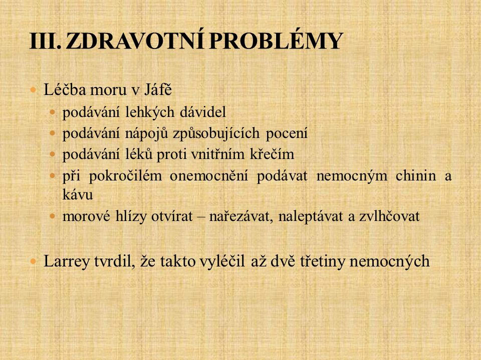 III. ZDRAVOTNÍ PROBLÉMY
