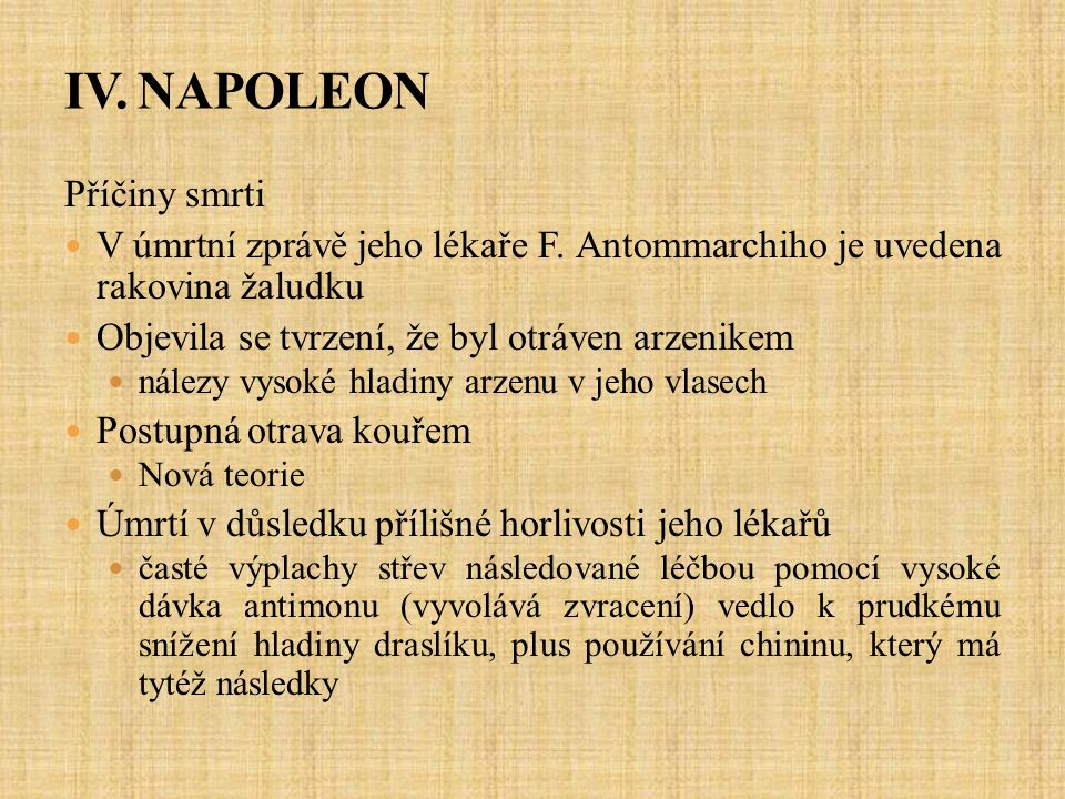 IV. NAPOLEON Příčiny smrti