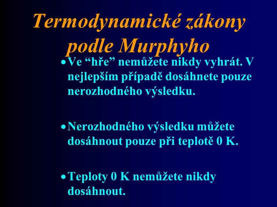 Termodynamické zákony podle Murphyho