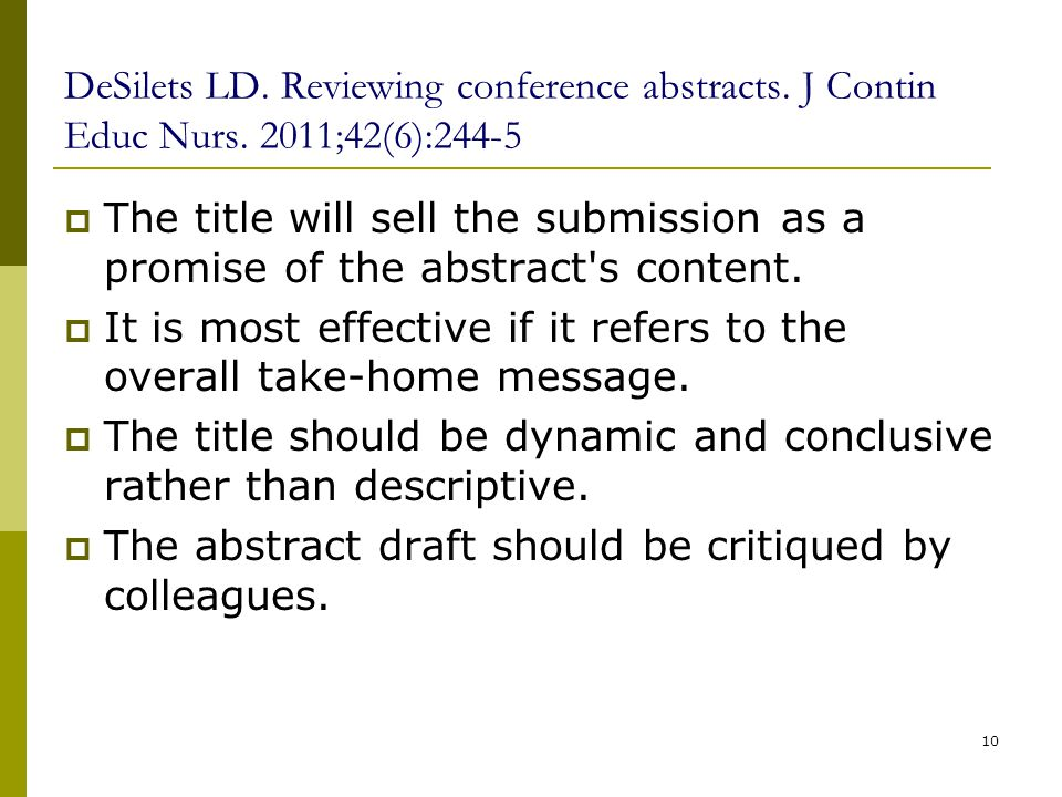 DeSilets LD. Reviewing conference abstracts. J Contin Educ Nurs