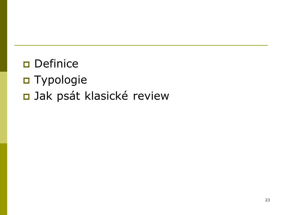 Definice Typologie Jak psát klasické review