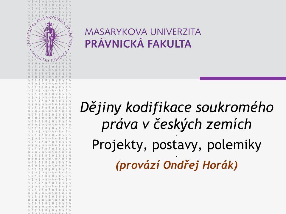Dějiny kodifikace soukromého práva v českých zemích