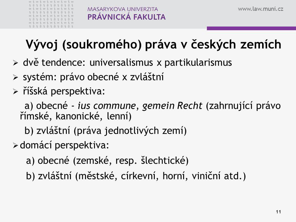 Vývoj (soukromého) práva v českých zemích