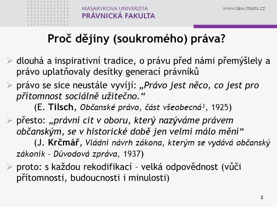 Proč dějiny (soukromého) práva
