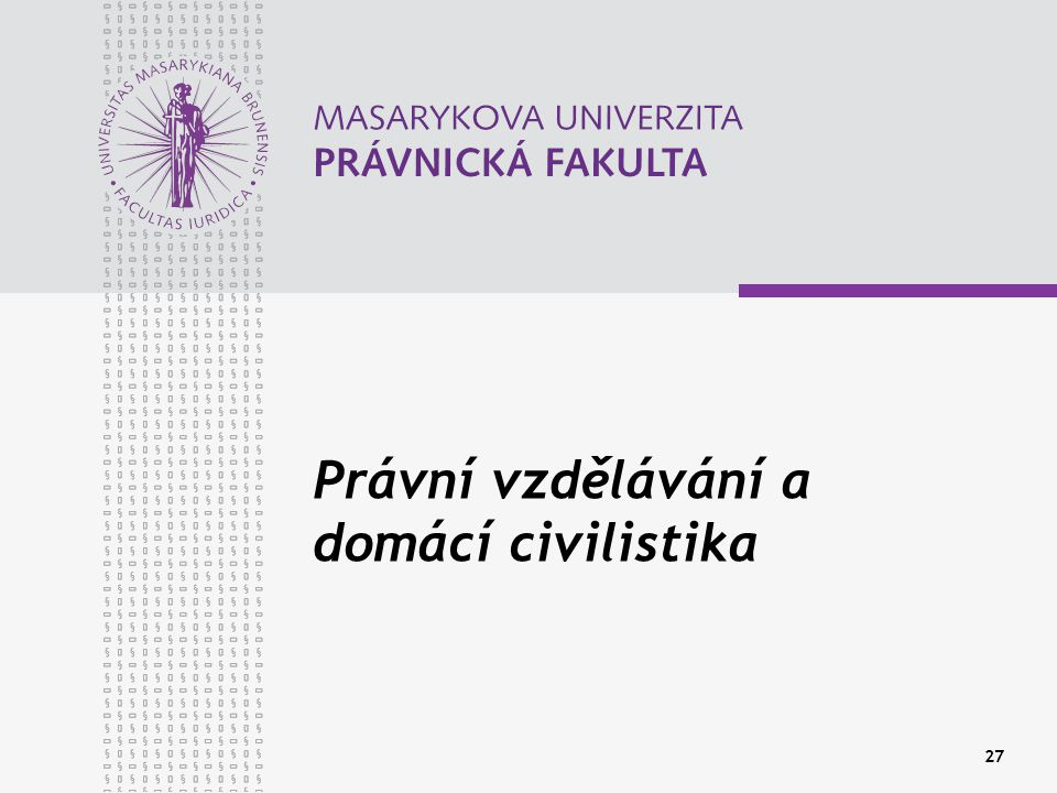 Právní vzdělávání a domácí civilistika
