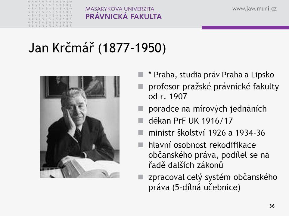 Jan Krčmář (1877-1950) profesor pražské právnické fakulty od r. 1907