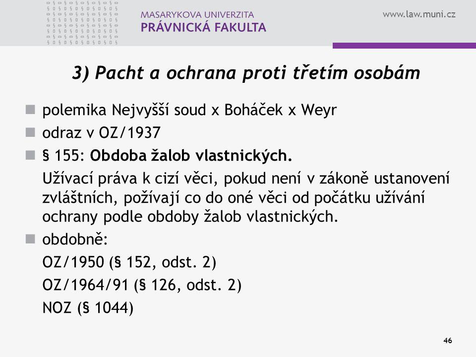 3) Pacht a ochrana proti třetím osobám