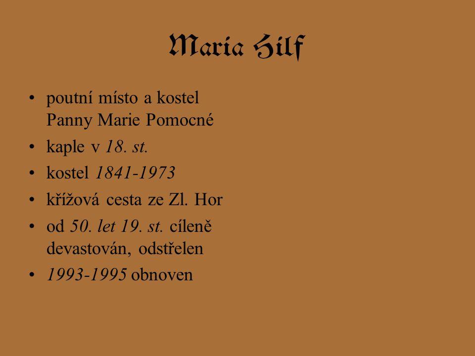 Maria Hilf poutní místo a kostel Panny Marie Pomocné kaple v 18. st.
