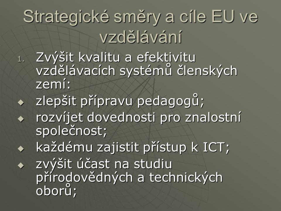 Strategické směry a cíle EU ve vzdělávání