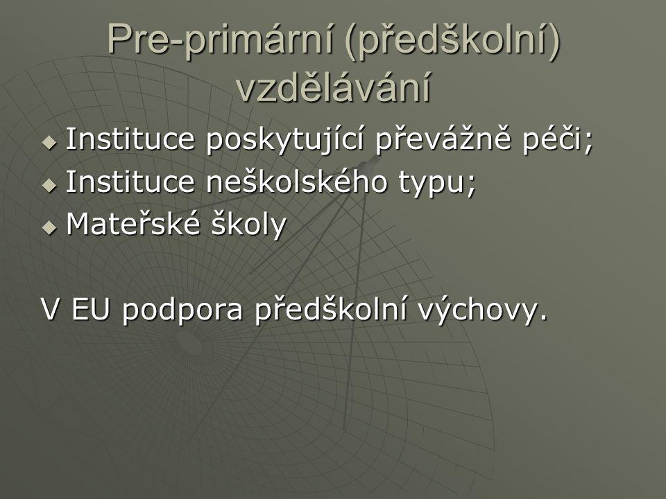 Pre-primární (předškolní) vzdělávání