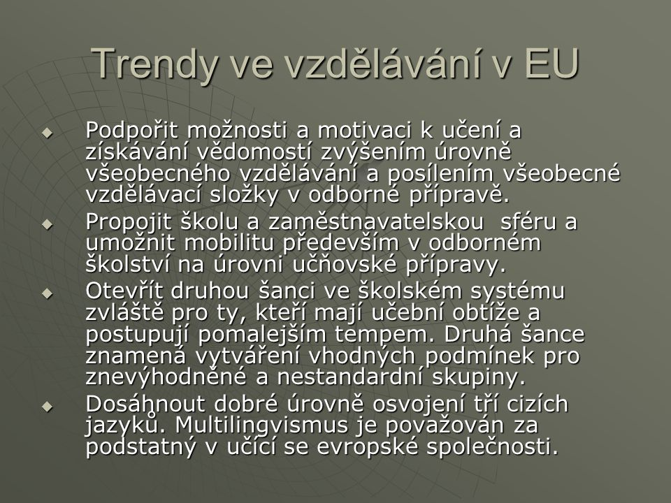 Trendy ve vzdělávání v EU