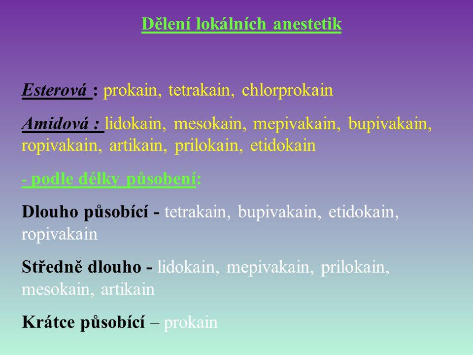 Dělení lokálních anestetik