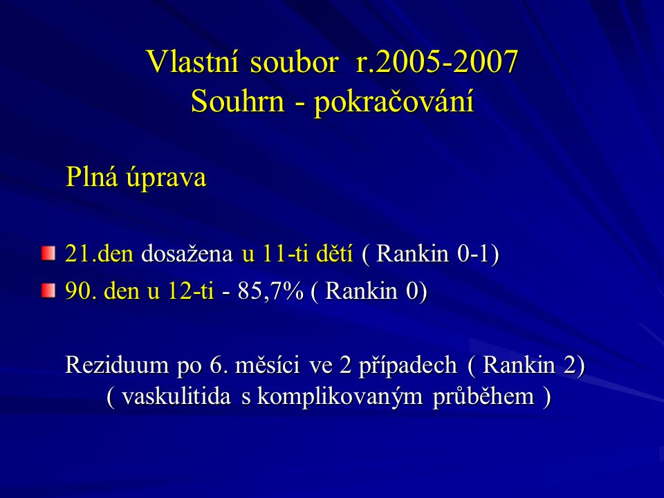 Vlastní soubor r.2005-2007 Souhrn - pokračování