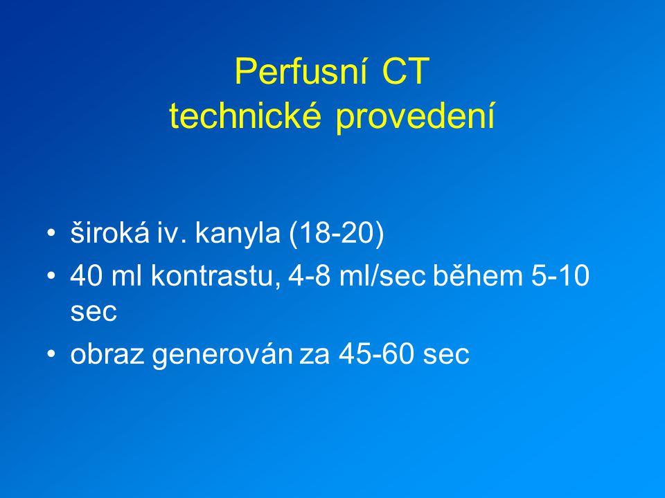 Perfusní CT technické provedení