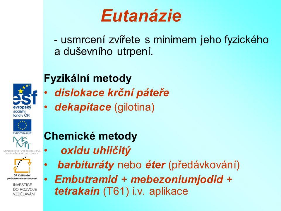 Eutanázie Fyzikální metody dislokace krční páteře