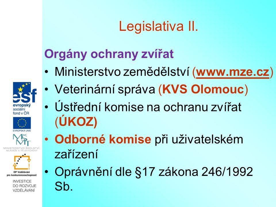 Legislativa II. Orgány ochrany zvířat