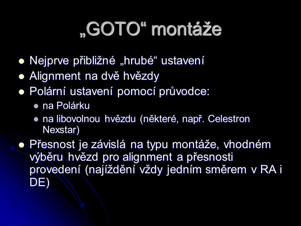 """""""GOTO montáže Nejprve přibližné """"hrubé ustavení"""
