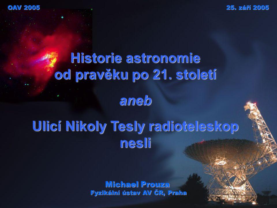 Historie astronomie od pravěku po 21. století