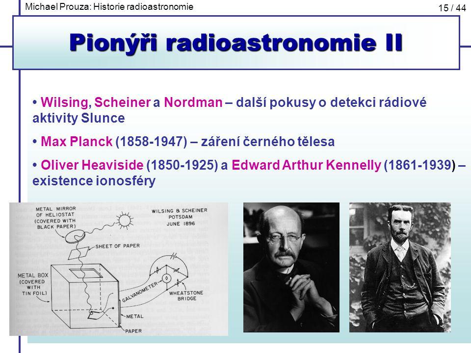 Pionýři radioastronomie II