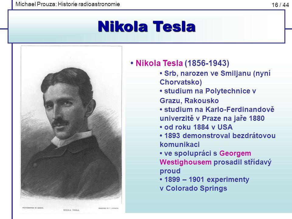 Nikola Tesla • Nikola Tesla (1856-1943)