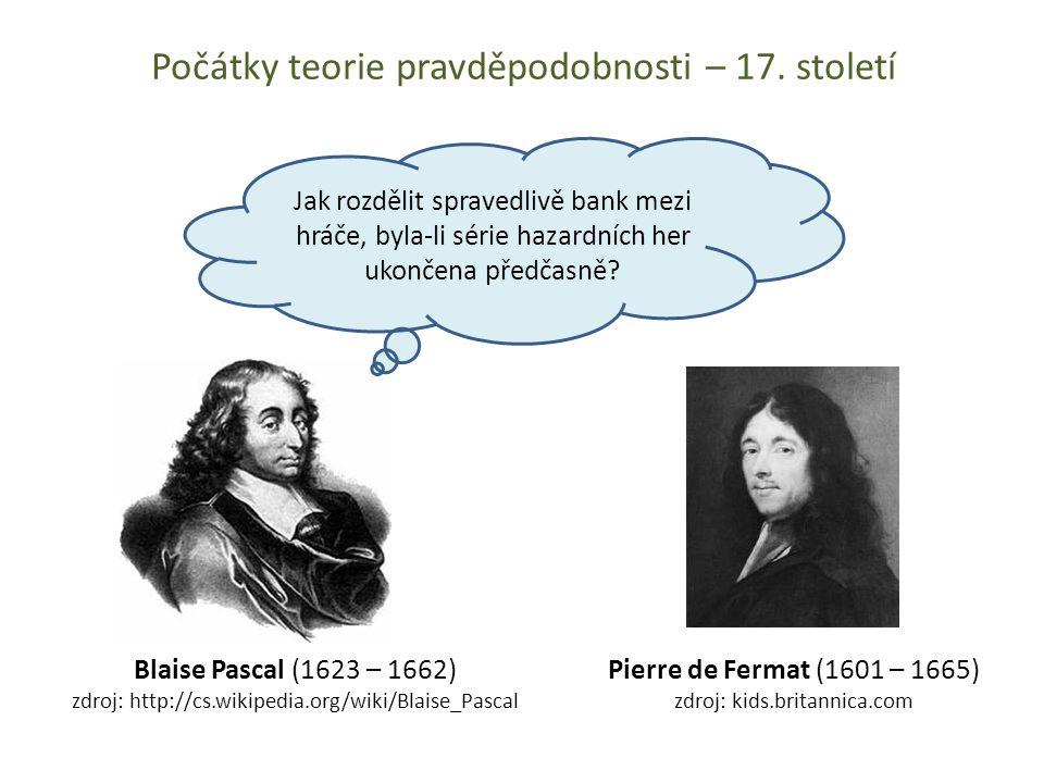 Počátky teorie pravděpodobnosti – 17. století