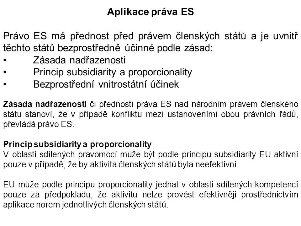 • Princip subsidiarity a proporcionality