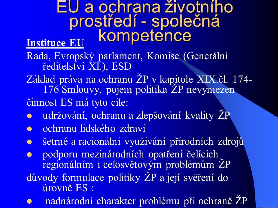 EU a ochrana životního prostředí - společná kompetence