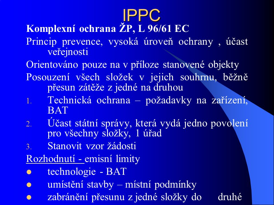 IPPC Komplexní ochrana ŽP, L 96/61 EC
